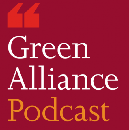 Green alliance podcast